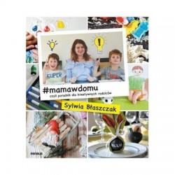 mamawdomu czyli poradnik dla kreatywnych rodziców - książka z autografem i dedykacją